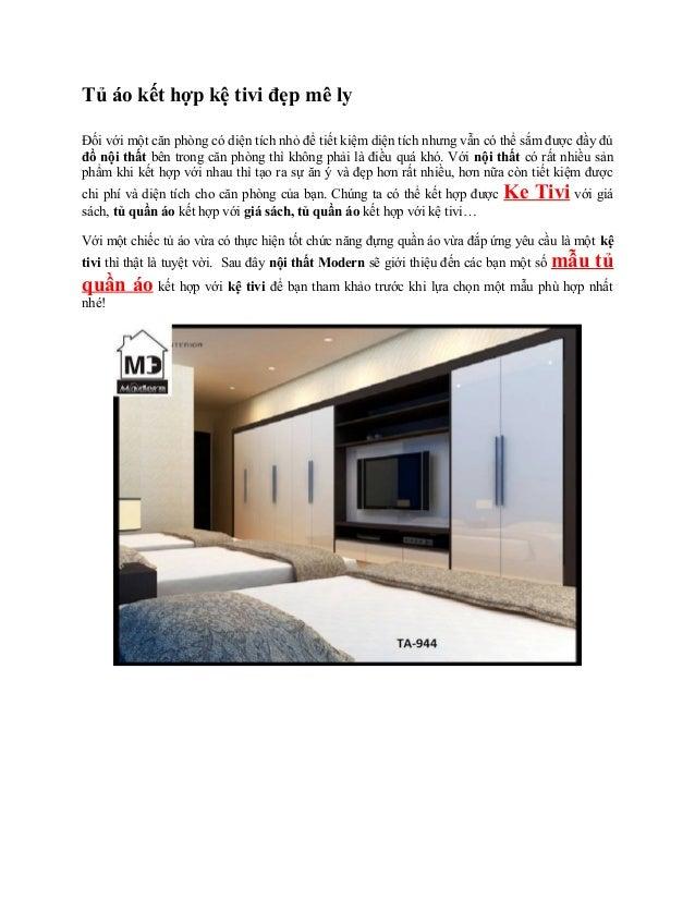 Tủ áo kết hợp kệ tivi đẹp mê ly Đối với một căn phòng có diện tích nhỏ để tiết kiệm diện tích nhưng vẫn có thể sắm được đầ...