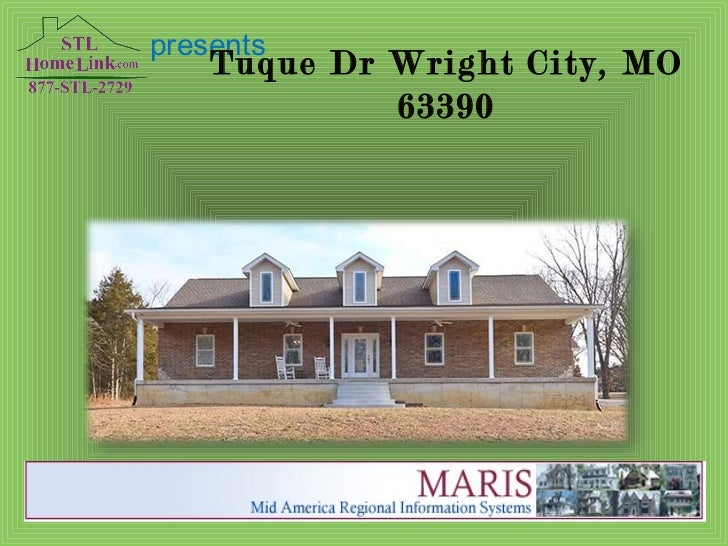 presents Tuque Dr Wright City, MO 63390