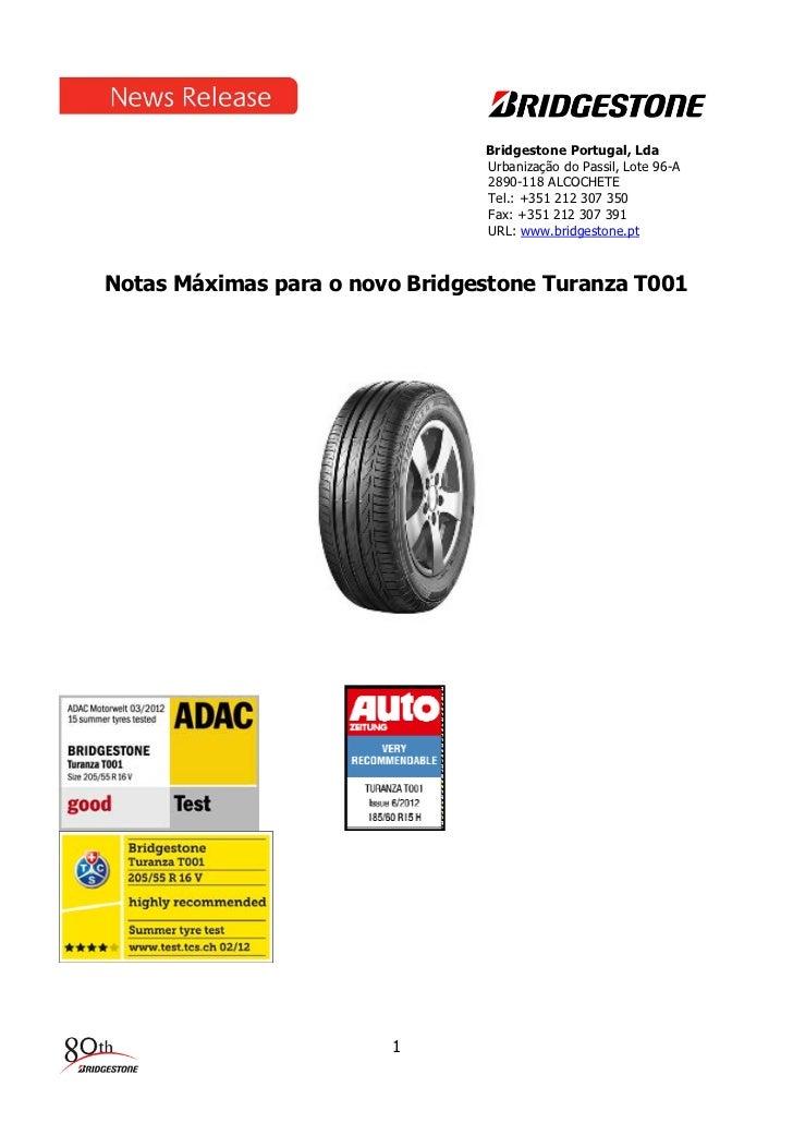Bridgestone Portugal, Lda                                Urbanização do Passil, Lote 96-A                                2...