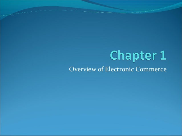 Overview of Electronic Commerce