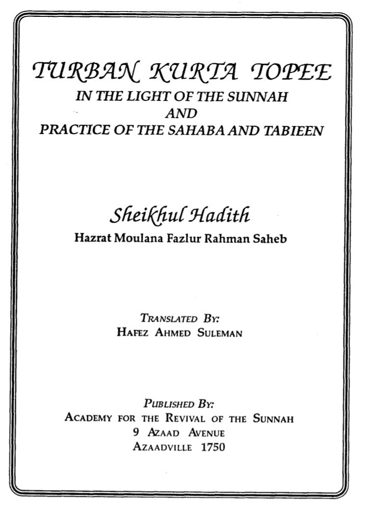 IN THE LIGHT OF THE SUNNAH                  ANDPRACTICE O F T H E SAHABA AND TABIEEN         ~hei/@huCHudith    Hazrat Mou...