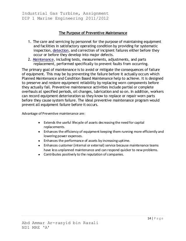Industrial Gas Turbine, AssignmentDIP 1 Marine Engineering 2011/2012                       The Purpose of Preventive Maint...