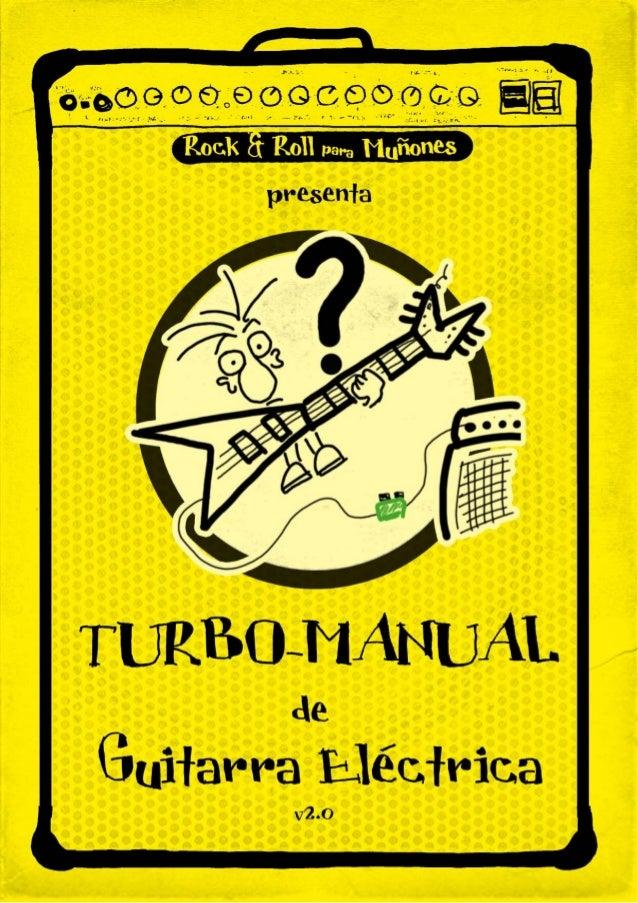 Turbo Manual de Guitarra Eléctrica por Luis Ángel Rico se encuentra bajo una Licencia Creative Commons Atribución-NoComerc...