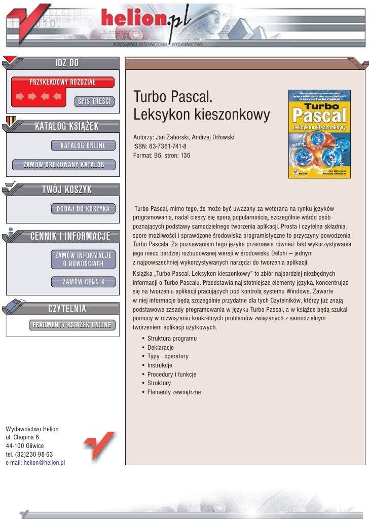 IDZ DO          PRZYK£ADOWY ROZDZIA£                             SPIS TRE CI   Turbo Pascal.                              ...