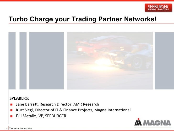 Turbo Charge Your Trading Partner Networks!