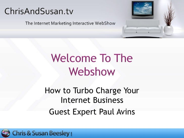 How to Turbo Charge Your Internet Business Guest Expert Paul Avins