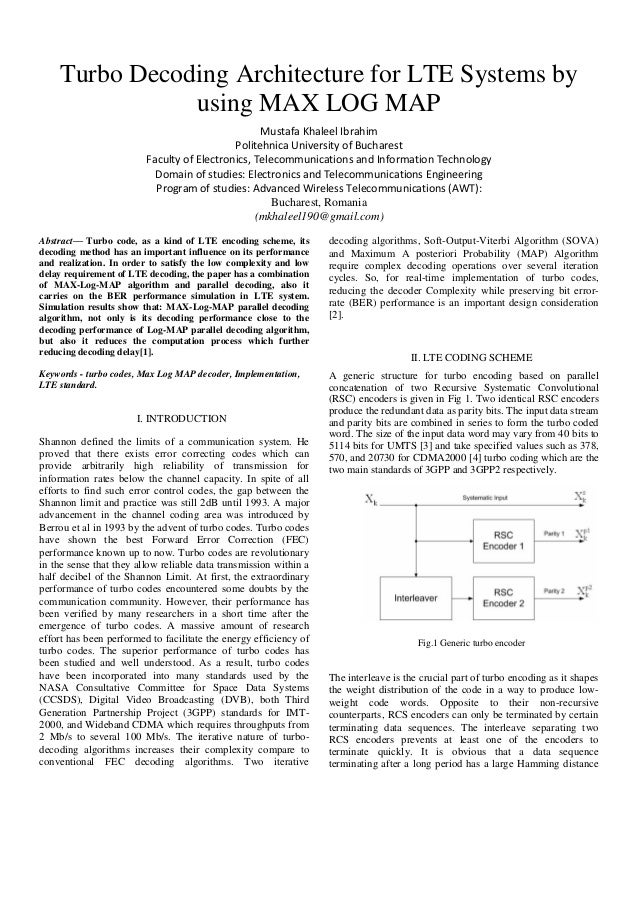 Turbo Decoding Architecture for LTE Systems by using MAX LOG MAP Mustafa Khaleel Ibrahim Politehnica University of Buchare...