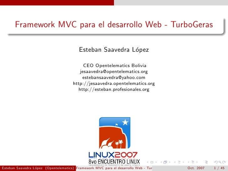 Framework MVC para el desarrollo Web - TurboGeras                                           Esteban Saavedra L´pez        ...
