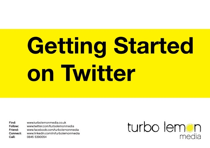 Getting Started in Twitter