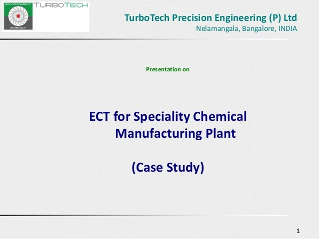 Turbo tech presentation ECT in speciality chemical