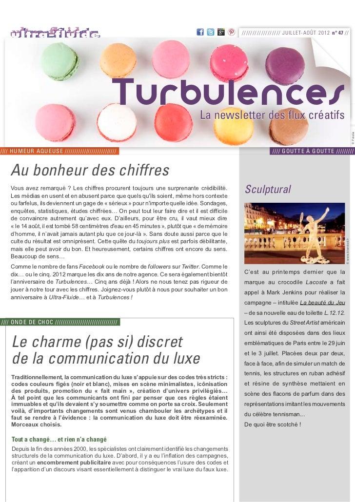 ////////////////// J UI L L E T-A OÛT 2012 n° 47 //                                               Turbulences             ...