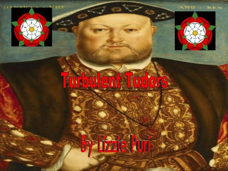 Turbulent Tudors By Lizzie Puri
