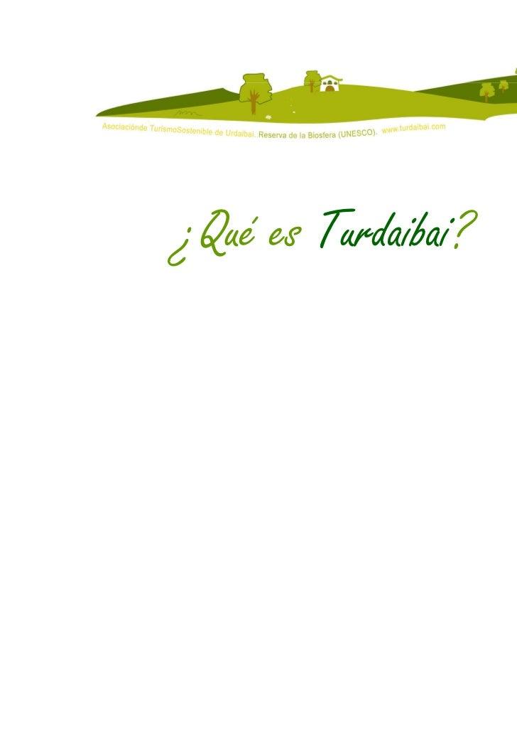 ¿Qué es Turdaibai?                     2