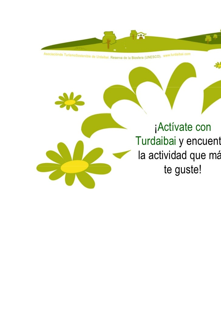 ¡Actívate conTurdaibai y encuentrala actividad que más       te guste!                        20
