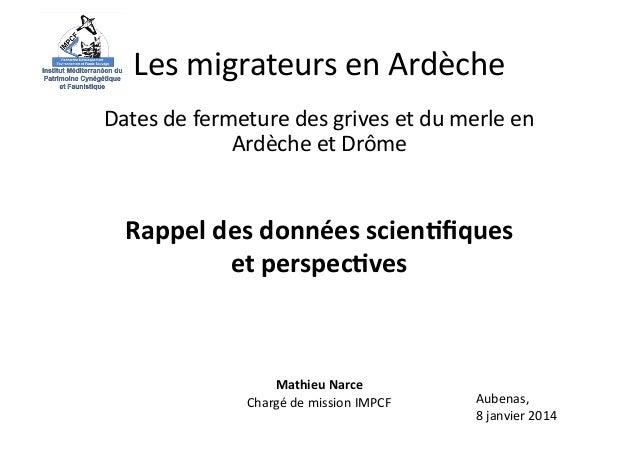 Les  migrateurs  en  Ardèche   Dates  de  fermeture  des  grives  et  du  merle  en   Ardèche  ...