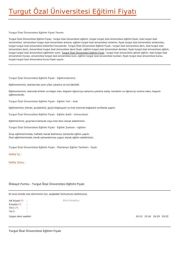 Turgut Özal Üniversitesi Eğitimi FiyatıTurgut Özal Üniversitesi Eğitimi Fiyatı TanımıTurgut Özal Üniversitesi Eğitimi Fiya...