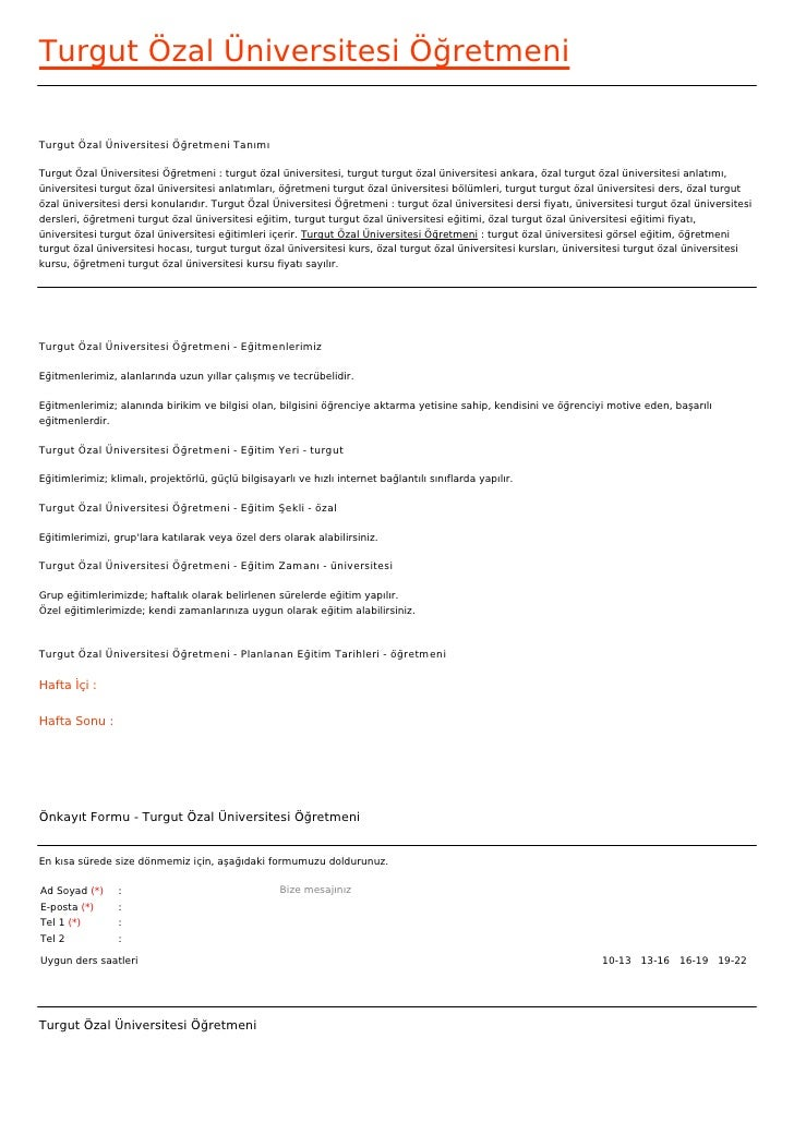 Turgut Özal Üniversitesi ÖğretmeniTurgut Özal Üniversitesi Öğretmeni TanımıTurgut Özal Üniversitesi Öğretmeni : turgut öza...