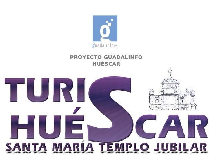 PROYECTO GUADALINFO      HUÉSCAR