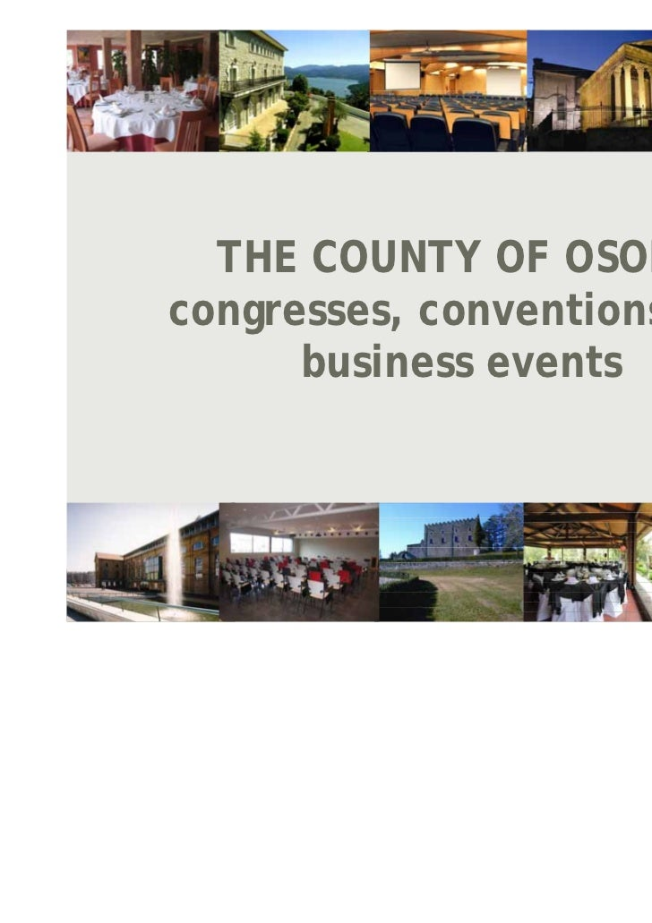 THE COUNTY OF OSONAcongresses, conventions and      business events