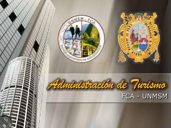 Administración de Turismo<br />FCA - UNMSM<br />