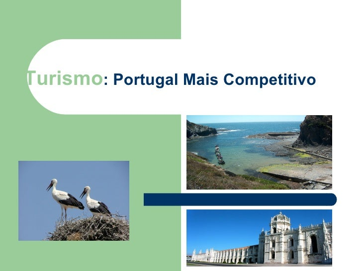 Turismo : Portugal Mais Competitivo