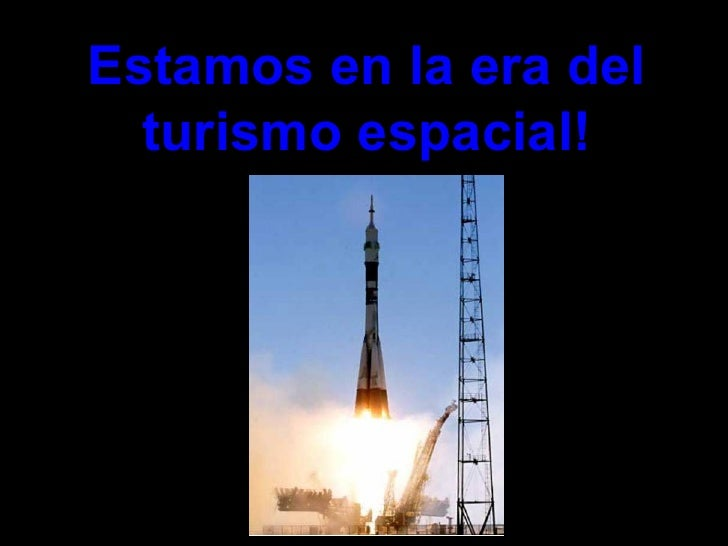 Estamos en la era del turismo espacial!