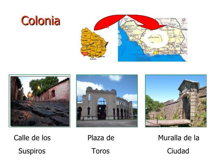 Colonia Calle de los  Plaza de  Muralla de la Suspiros  Toros  Ciudad