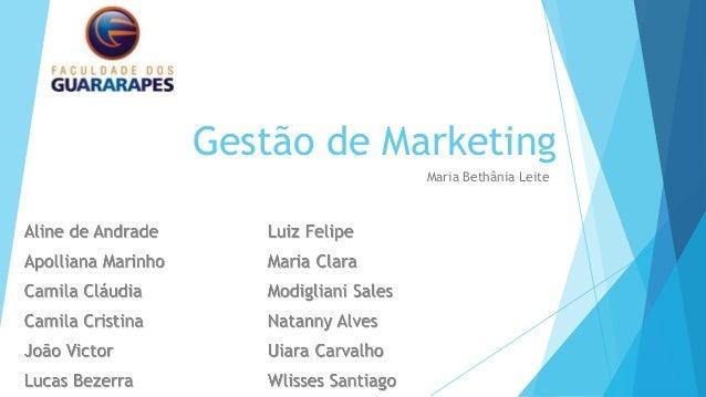 Gestão de MarketingMaria Bethânia Leite