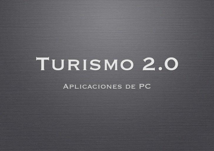 Turismo 2.0   Aplicaciones de PC
