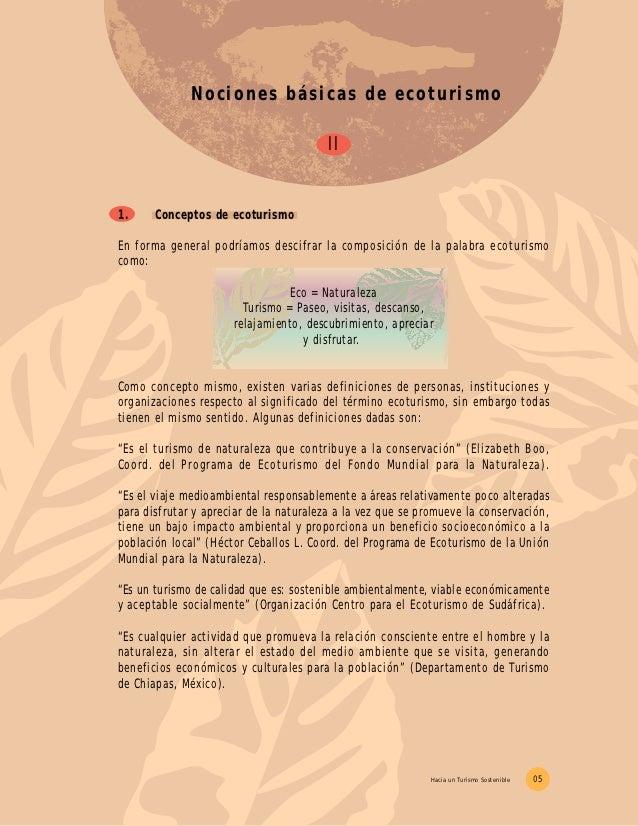 Nociones básicas de ecoturismo                                        II1.     Conceptos de ecoturismoEn forma general pod...