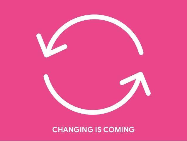 IL CAMBIAMENTO IN ATTO «Il mondo non sta solo cambiando rapidamente, esso sta cambiando completamente forma: sta comincian...