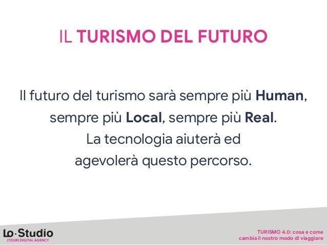 TURISMO SOSTENIBILE: I DATI DEL RAPPORTO UNIVERDE 2019 Le esigenze associate dal campione di intervistati all'idea di turi...