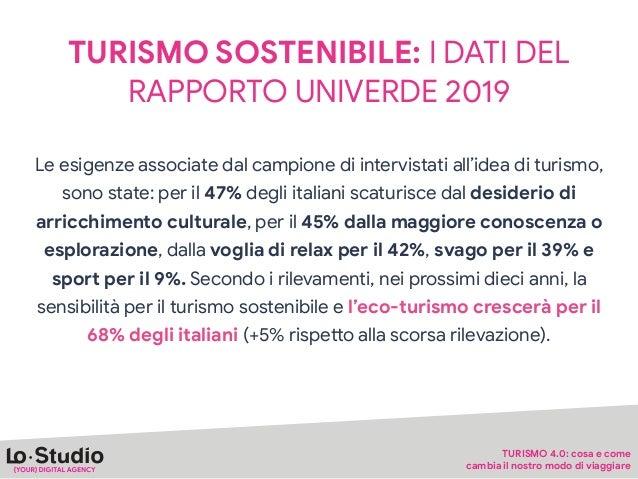 TURISMO SOSTENIBILE: I DATI DEL RAPPORTO UNIVERDE 2019 Un turismo #PlasticFree è possibile: il 75% degli italiani, infaPi,...