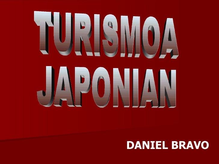 TURISMOA JAPONIAN DANIEL BRAVO