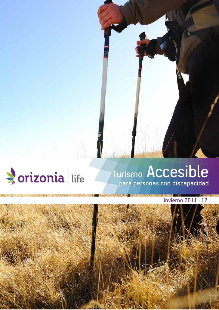 Turismo   Accesible para personas con discapacidad               invierno 2011 · 12