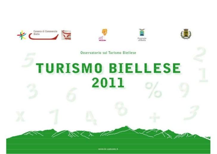 TURISMO BIELLESELa Domanda              LESE              2011              Osservatorio sul Turismo Biellese             ...