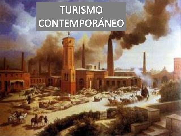 Turismo contempor neo y definici n de turismo for Epoca contemporanea definicion