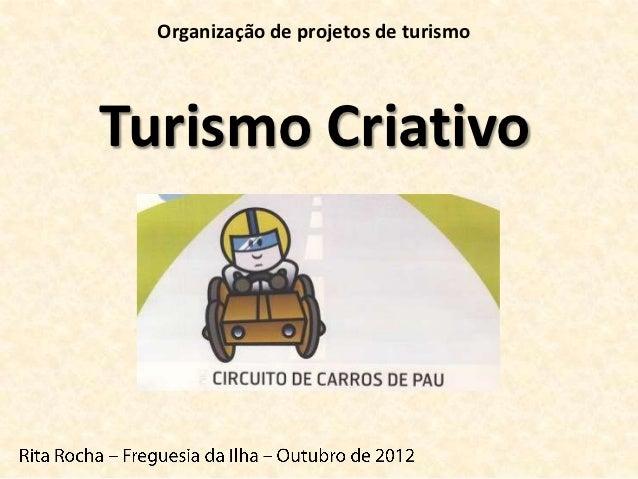 Organização de projetos de turismoTurismo Criativo