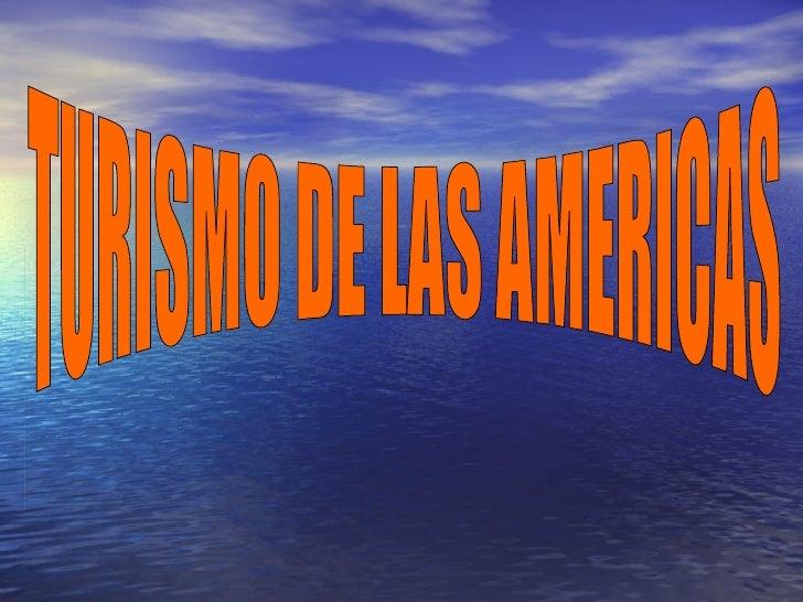 TURISMO DE LAS AMERICAS
