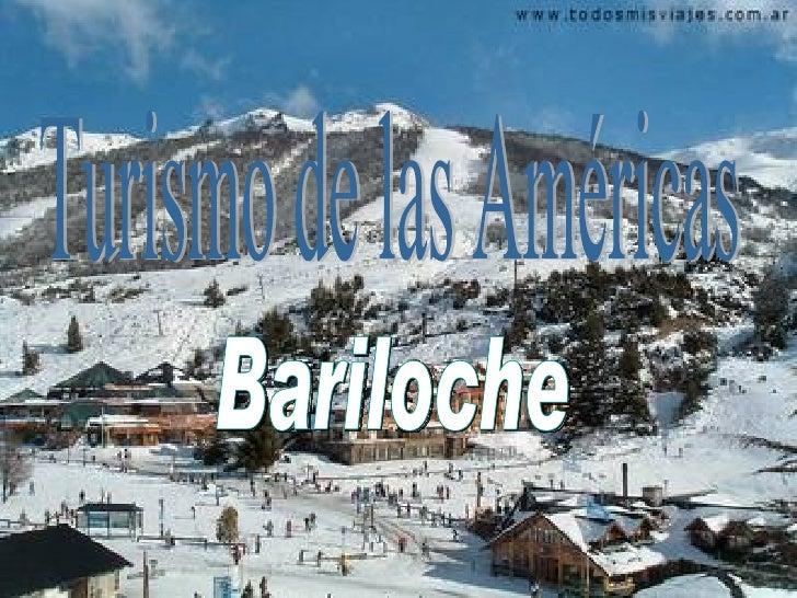 Bariloche  Turismo de las Américas
