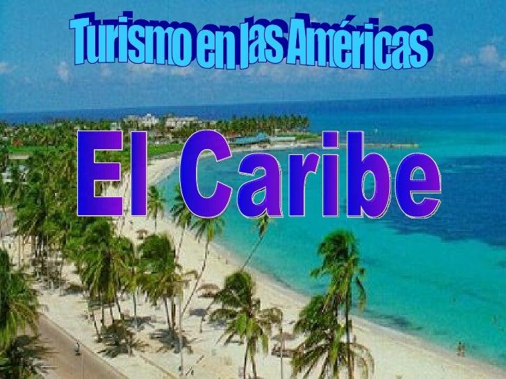 Turismo en las Américas El Caribe