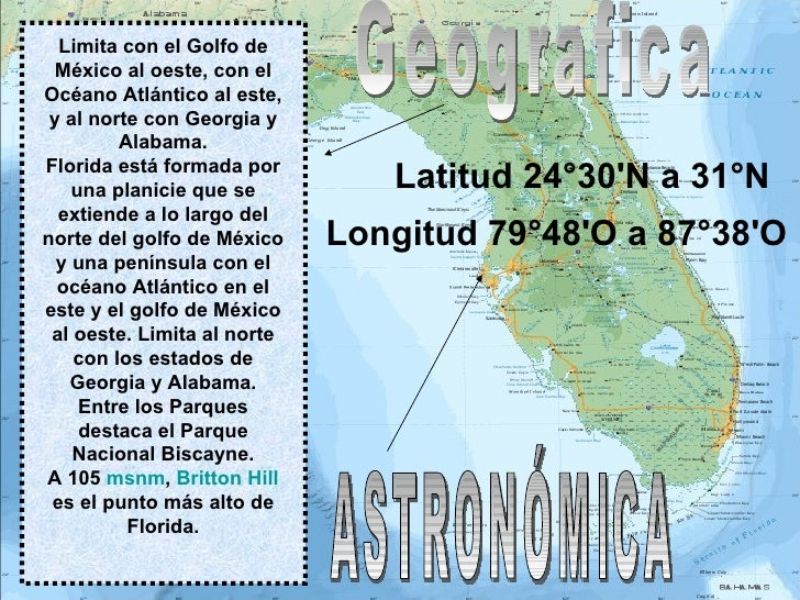 Limita con el Golfo de México al oeste, con el Océano Atlántico al este, y al norte con Georgia y Alabama. Florida está fo...