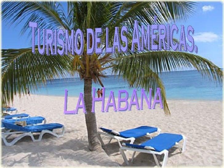 Turismo de las Américas. La Habana