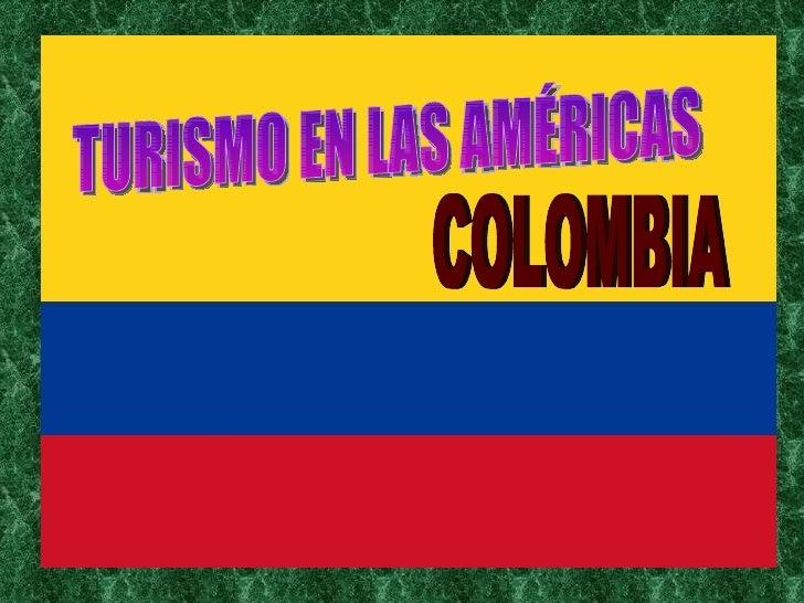 TURISMO EN LAS AMÉRICAS COLOMBIA