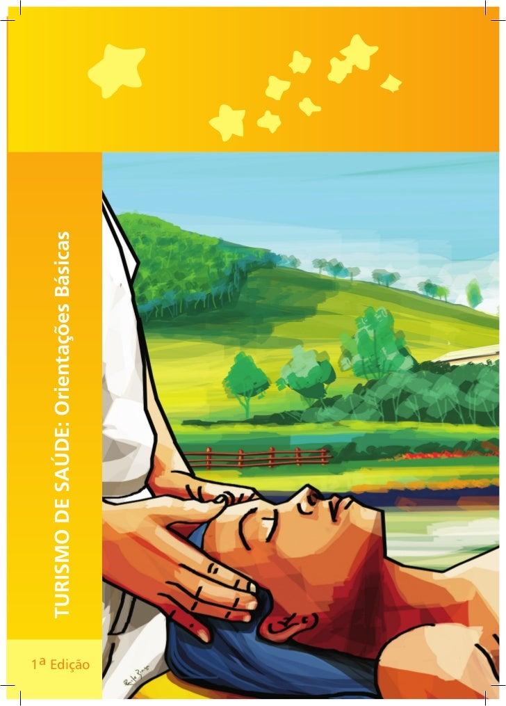 TURISMO DE SAÚDE: Orientações Básicas1a Edição    1