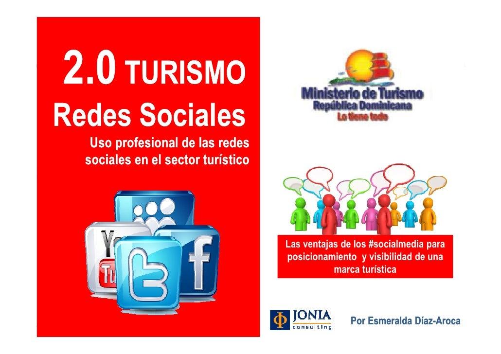 2.0 TURISMORedes Sociales          Uso profesional de las redes         sociales en el sector turístico                   ...