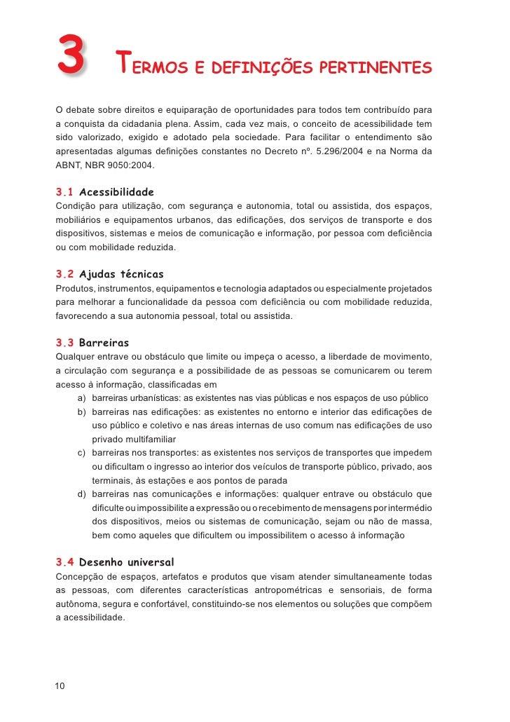 h) Portaria nº. 310, de 27 de junho de 20064 - Aprova a Norma Complementar nº         01/2006, que trata de recursos de ac...
