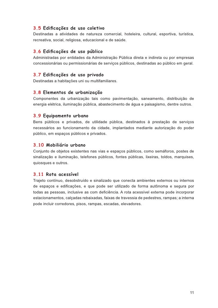 5                      CONCEITUAÇÃO E CARACTERIZAÇÃO5.1 DeficiênciasPessoa com deficiência é a que possui limitação ou incap...