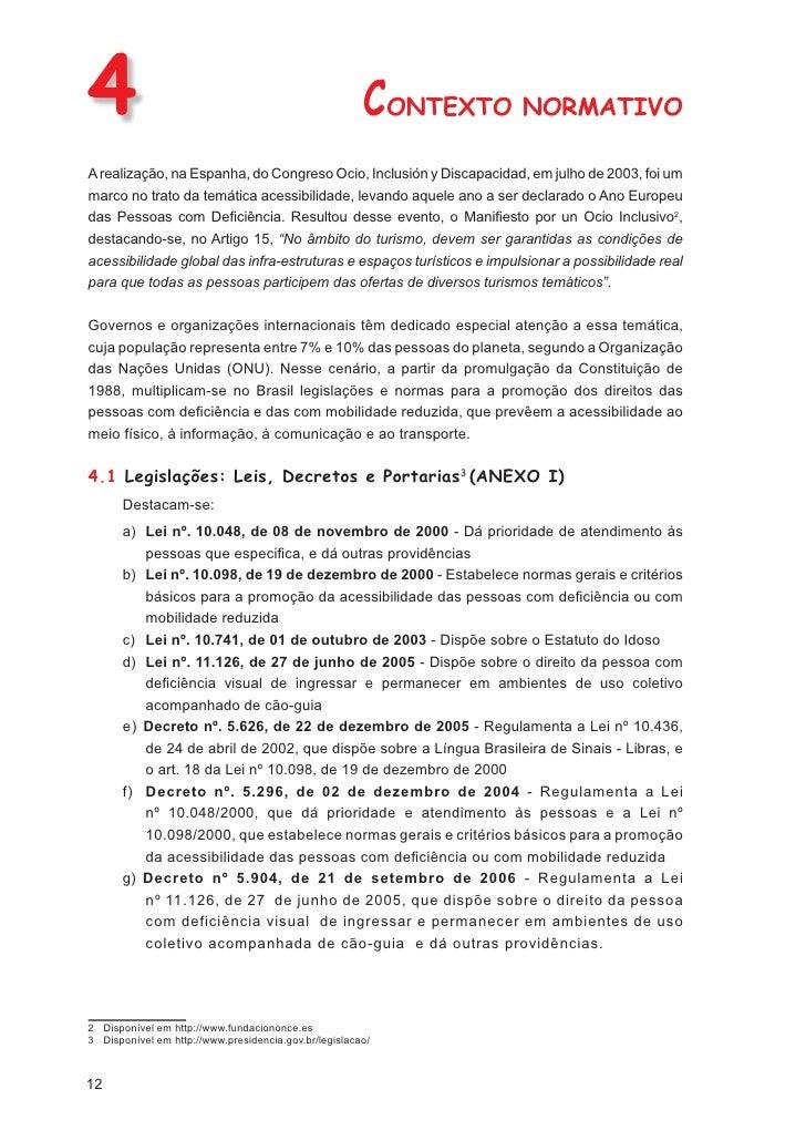 6              ORIENTAÇÕES PARA O BEM ATENDERAs pessoas com deficiência e as com mobilidade reduzida demandam atitudes e at...
