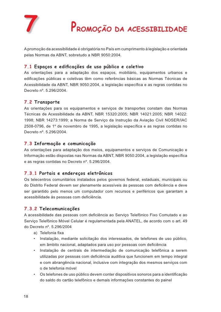 8                           CUMPRINDO A ACESSIBILIDADECompete ao Conselho Nacional dos Direitos da Pessoa com Deficiência –...